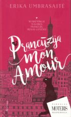 Prancūzija… Mon amour
