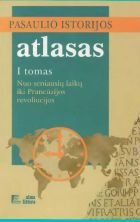 Pasaulio istorijos atlasas (I tomas)