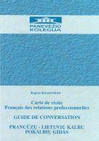 Prancūzų - lietuvių kalbų pokalbių gidas