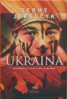 Ukraina: modernios nacijos gimimas