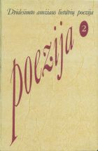 Dvidešimto amžiaus lietuvių poezija 2 dalis