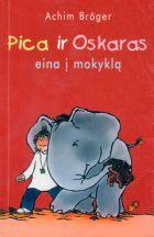 Pica ir Oskaras eina į mokyklą