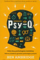 Psy-Q. Koks jūsų psichologinis intelektas