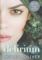 """Delirium. Meilės karštinė (1 """"Delirium"""" knyga)"""