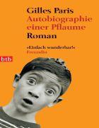 Autobiografie einer Pflaume