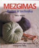 Mezgimas. Raštai ir technika