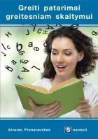 Greiti patarimai greitesniam skaitymui