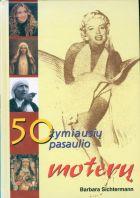 50 žymiausių pasaulio moterų