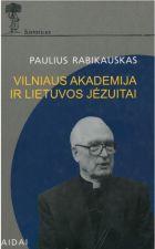 Vilniaus akademija ir Lietuvos jėzuitai