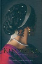 Kleopatra: gyvenimo istorija