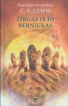 """Žirgas ir jo berniukas (Ciklo """"Narnijos kronikos"""" 3-oji knyga)"""