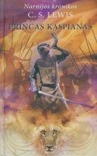 """Princas Kaspianas (Ciklo """"Narnijos kronikos"""" 4-oji knyga)"""