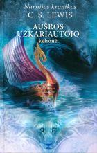 """Aušros užkariautojo kelionė (Ciklo """"Narnijos kronikos"""" 5-oji knyga)"""