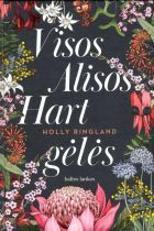 Visos Alisos Hart gėlės