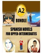 A2 Bundle Spanish Novels for Upper-Intermediates